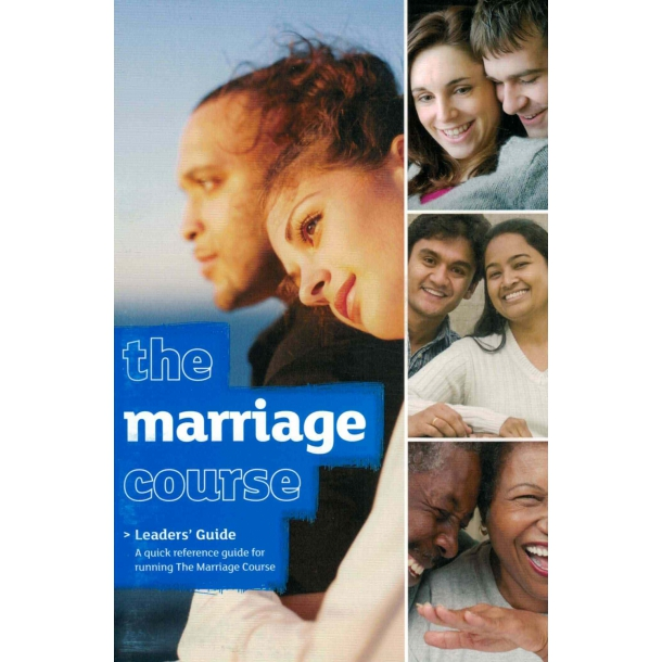 The Marriage Course - Leaders´ Guide