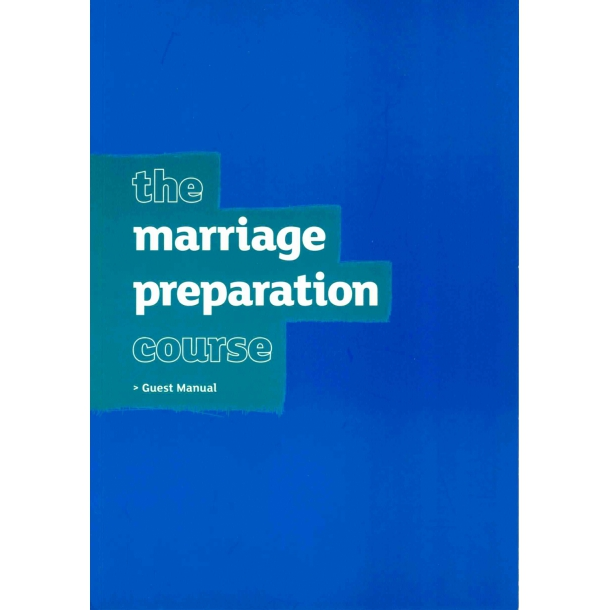 The Marriage Preparation Course - Guest Manual