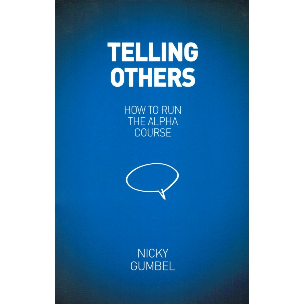 Telling Others (How to run the Alpha Course)