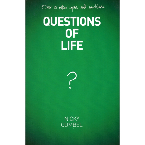 Questions of Life