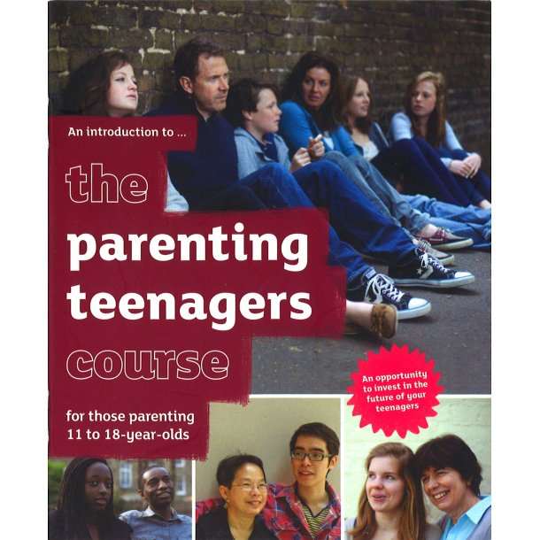 The Parenting Teenagers Course 11-18 - An introduction